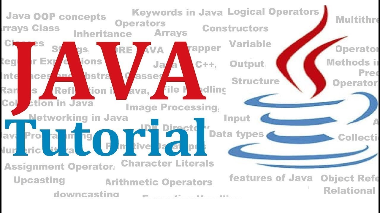 Java tutorial from Basic to Advance Java programming