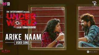 Underworld | Arike Naam | Arun Kumar Aravind | Farhaan Faasil | Ketaki Narayan