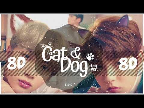 💛-[8d-audio]-txt---cat-&-dog-english-ver.-[use-headphones-🎧]-|-bass-boosted-|-투모로우바이투게더