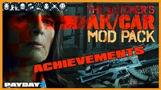 The Butcher's Mod Pack Achievement Montage -- Payday 2