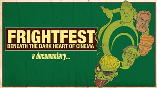 FrightFest: Beneath The Dark Heart Of Cinema OFFICIAL TRAILER