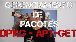 [ LinuxTips ] - Gerenciamento de Pacotes - DPKG e APT