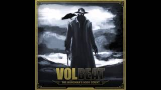 Volbeat - The Hangman's Body Count