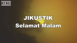 Gambar cover Jikustik - Selamat Malam Dunia (Karaoke Version + Lyrics) No Vocal #sunziq