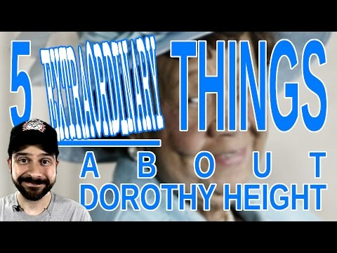 5 Extraordinary Things About Dorothy Height