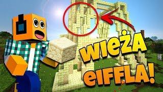 """Minecraft #393 -  """"BUDUJĘ WIEŻĘ EIFFLA!"""""""