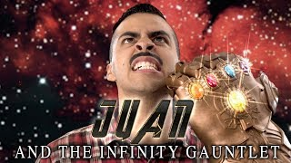 JUAN AND THE INFINITY GAUNTLET | David Lopez