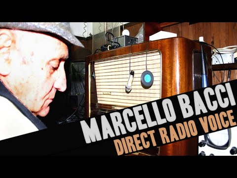 Marcello Bacci - Direct Radio Voice (FULL DOCUMENTARY) (ENGL