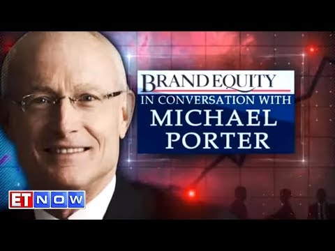 In Conversation With Michael Porter | Brand Equity