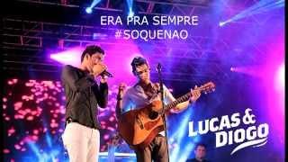 Gambar cover Lucas e Diogo - So Que Nao