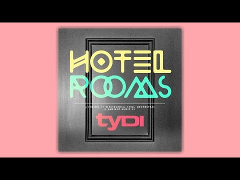 tyDi feat. Audrey Gallagher - Worlds Apart (Chill Out Mix) [Taken from 'Hotel Rooms']
