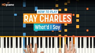 How To Play What'd I Say by Ray Charles | HDpiano (Part 1) Piano Tutorial