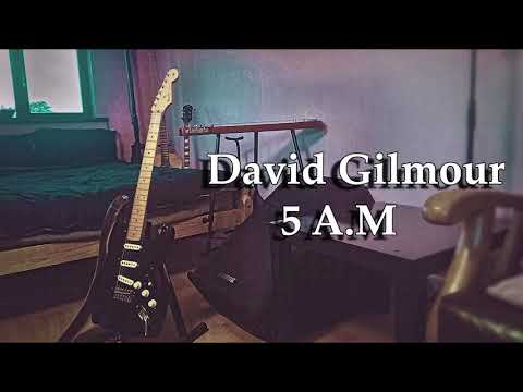 5 A.M - David Gilmour Backing Track