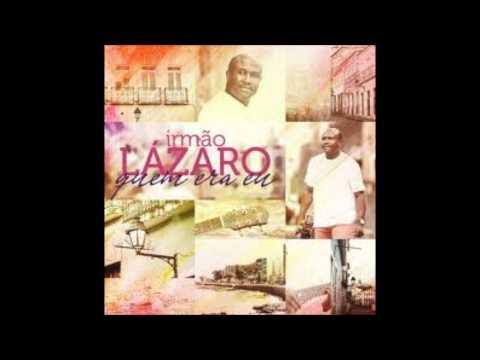Lázaro - Quem Era Eu