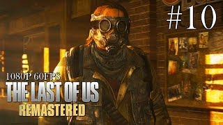 The Last of Us Remastered Gameplay Walkthrough Part 10 - No Commentary (All Collectibles)