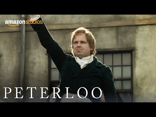 Peterloo - Official Trailer | Amazon Studios
