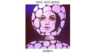 Purple Disco Machine - Mistress (feat. Hannah Williams)
