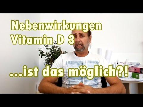 NEBENWIRKUNGEN VON  Vitamin D 3 ! IST DAS  möglich?