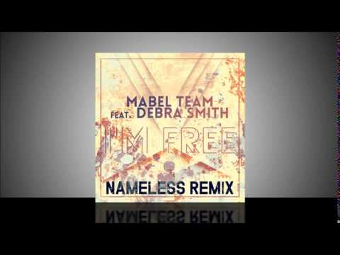 Mabel Team feat. Debra Smith -