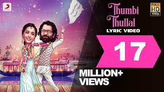 Thumbi Thullallo Lyric Video Songs Download