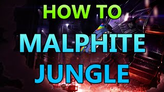 HOW TO MALPHITE JUNGLE - Full Gameplay Commentary