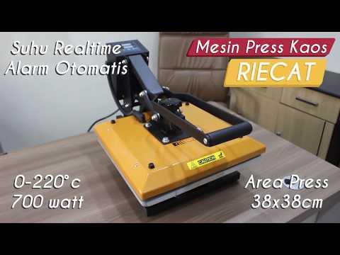 Tutorial Mesin Press Kaos RIECAT 38x38cm