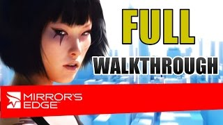 Mirror's Edge - Full Game Walkthrough [ALL Chapters, Levels] 4 Hours [PS3]