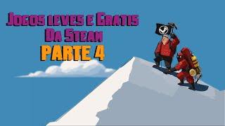 JOGOS LEVES E GRATIS DA STEAM PARA PCS FRACOS #4