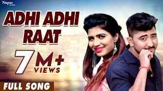 Adhi Adhi Raat - Masoom Sharma, Sonika Singh & AP Rana | New Haryanvi Songs Haryanavi 2020