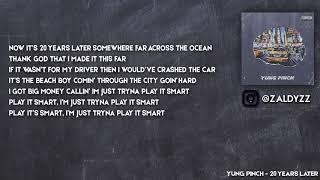 Yung Pinch 20 Years Later Lyrics