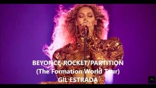 BEYONCE-ROCKET/PARTITION(The Formation World Tour)