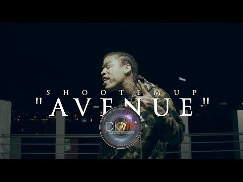 ShootEmUp - Avenue (Official Video) Shot By - DKVTv
