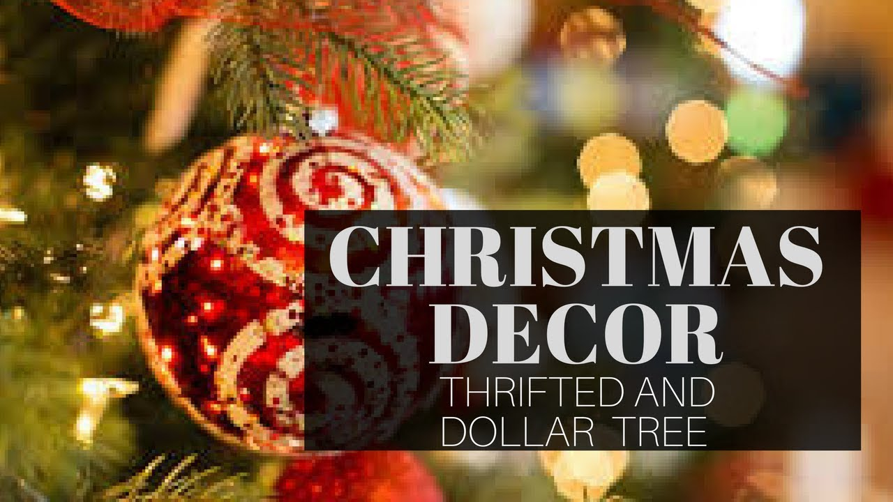 Rustic Christmas Home Decor Tour Thrifted And Dollar Tree 2017 Youtube