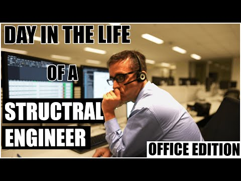 A day in the life of a structural engineer   Office edition