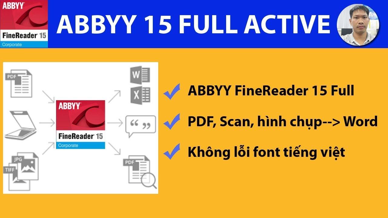HƯỚNG DẪN CÀI ĐẶT & SỬ DỤNG ABBYY FINEREADER 15 -CHUYỂN PDF, SCAN,HÌNH ẢNH SANG WORD-MỚI&ĐẦY ĐỦ NHẤT