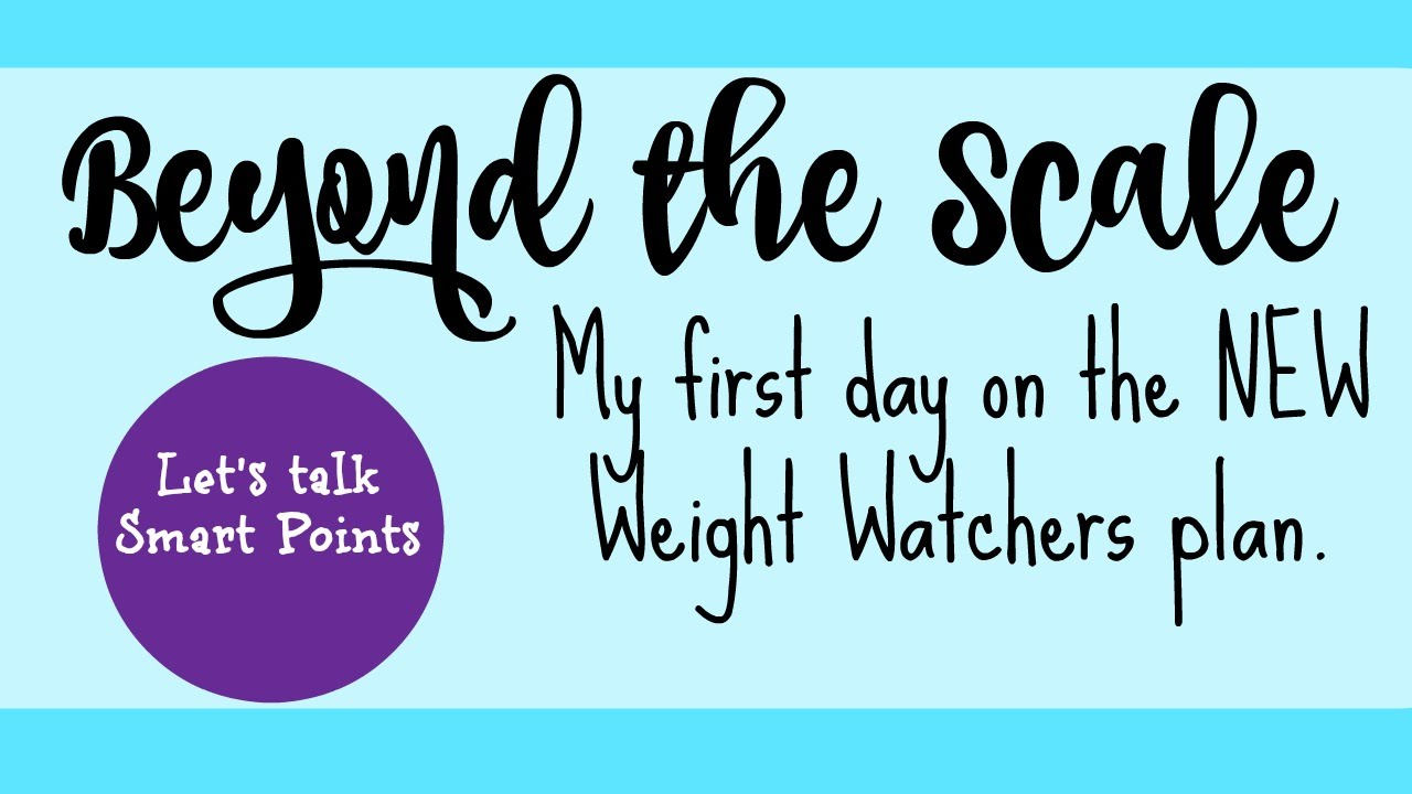Beyond the scale my first day on the new weight watchers plan beyond the scale my first day on the new weight watchers plan 12 days of vlogmas nvjuhfo Images