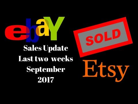 Ebay Etsy Sales Update September Last Two Weeks 2017 LIVE