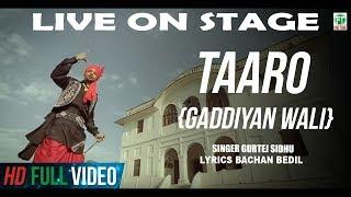 Gurtej Sidhu | BACHAN BEDIL | Taaro {Gaddiyan Wali} LIVE ON STAGE | 2019