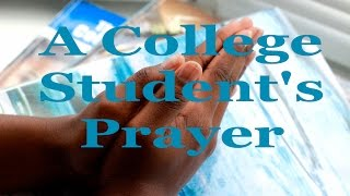 A College Student's Prayer