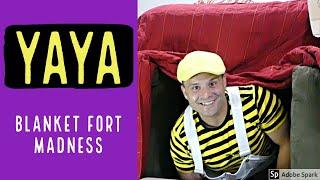 Blanket Fort Madness with YAYA [ Educational video for children/preschoolers, indoor fun]