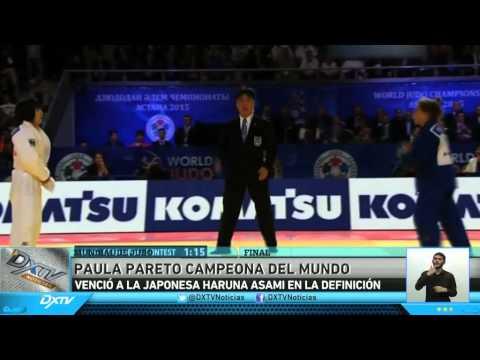 PAULA PARETO CAMPEONA DEL MUNDO EN JUDO