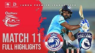 Match 11 | Colombo vs Jaffna Stallions | Full Match Highlights