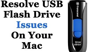 How To Troubleshoot Issues With USB Flash Drives Not Showing Up On A Mac Computer
