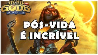 HAND OF THE GODS (SMITE TACTICS) - PÓS-VIDA É INCRÍVEL!