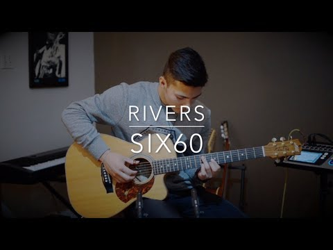 SIX60 - Rivers - Acoustic guitar