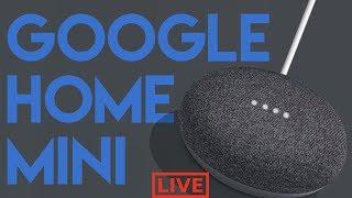 Live Google Home Mini Unboxing