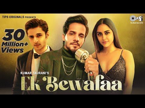Ek Bewafaa - Full Song | Sameer Khan | Siddharth Gupta | Krystle D Souza | Bharat Goel | Kaushal K