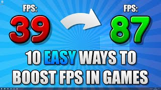 10 EASY Ways t๐ Boost FPS in ALL Games on Windows 10 PC/Laptop