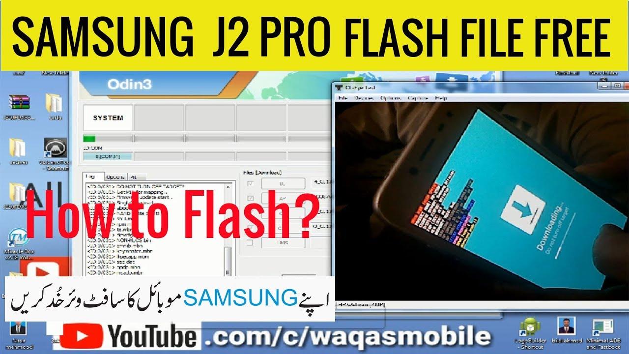 How To Flash Samsung j2 pro SM-j250f, | Samsung j2 Pro SM-j250f letest  Firmware Free Download