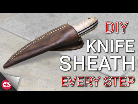 Making a Leather Sheath - EVERY STEP!